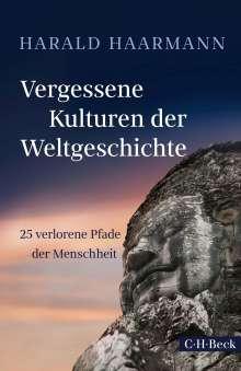 Harald Haarmann: Vergessene Kulturen der Weltgeschichte, Buch