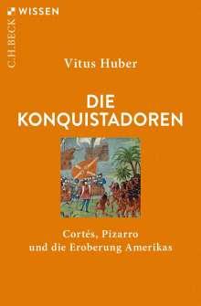 Vitus Huber: Die Konquistadoren, Buch