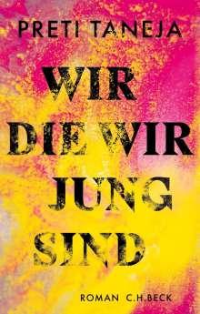 Preti Taneja: Wir, die wir jung sind, Buch
