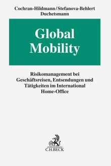 Carrie Cochran-Hildmann: Global Mobility, Buch