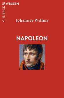 Johannes Willms: Napoleon, Buch