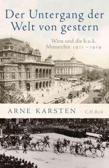 Arne Karsten: Der Untergang der Welt von gestern, Buch