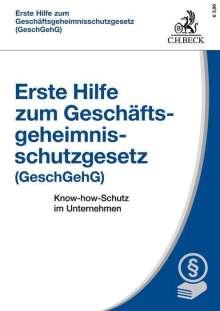 Michael Rath: Erste Hilfe zum Geschäftsgeheimnisschutzgesetz (GeschGehG), Buch