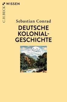 Sebastian Conrad: Deutsche Kolonialgeschichte, Buch