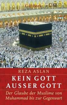 Reza Aslan: Kein Gott außer Gott, Buch