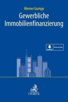 Werner Gumpp: Gewerbliche Immobilienfinanzierung, Buch