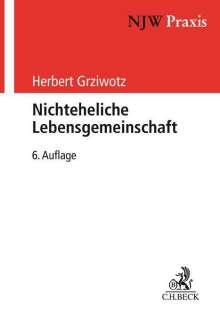 Herbert Grziwotz: Nichteheliche Lebensgemeinschaft, Buch