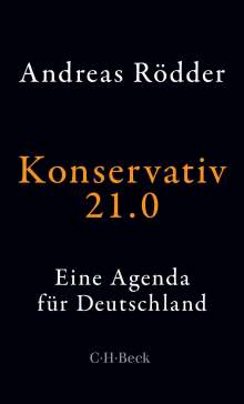 Andreas Rödder: Konservativ 21.0, Buch