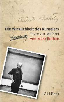 Mark Rothko: Die Wirklichkeit des Künstlers, Buch