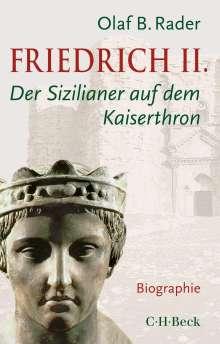Olaf B. Rader: Friedrich II., Buch