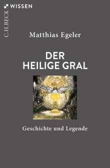 Matthias Egeler: Der Heilige Gral, Buch