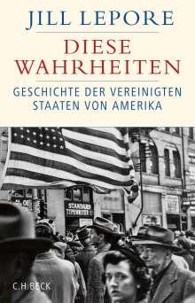 Jill Lepore: Diese Wahrheiten, Buch