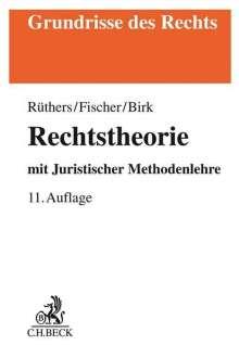 Bernd Rüthers: Rechtstheorie, Buch
