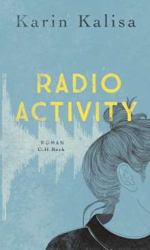 Karin Kalisa: Radio Activity, Buch