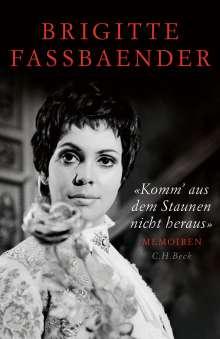Brigitte Fassbaender: 'Komm' aus dem Staunen nicht heraus', Buch