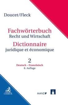 Michel Doucet: Fachwörterbuch Recht und Wirtschaft  Band 2: Deutsch-Französisch, Buch