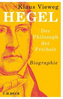 Klaus Vieweg: Hegel, Buch