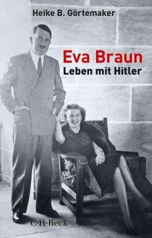 Heike B. Görtemaker: Eva Braun, Buch