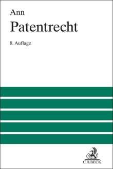 Christoph Ann: Patentrecht, Buch