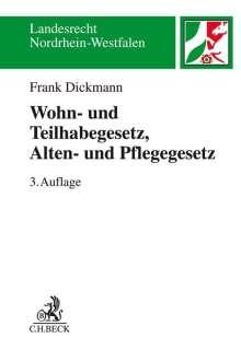 Frank Dickmann: Wohn- und Teilhabegesetz - WTG, Alten- und Pflegegesetz - APG, Buch
