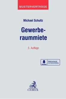 Michael Schultz: Gewerberaummiete, Buch