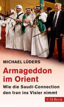 Michael Lüders: Armageddon im Orient, Buch