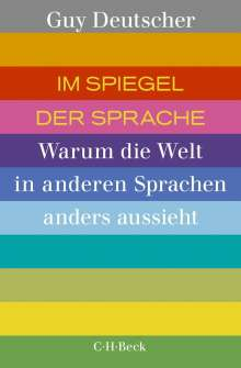 Guy Deutscher: Im Spiegel der Sprache, Buch