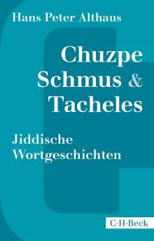 Hans Peter Althaus: Chuzpe, Schmus & Tacheles, Buch