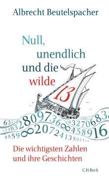 Albrecht Beutelspacher: Null, unendlich und die wilde 13, Buch