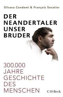 Silvana Condemi: Der Neandertaler, unser Bruder, Buch