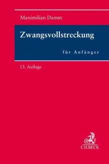 Maximilian Damm: Zwangsvollstreckung für Anfänger, Buch