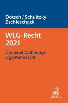 Wolfgang Dötsch: WEG-Recht 2021, Buch