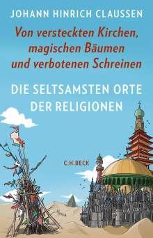 Johann Hinrich Claussen: Die seltsamsten Orte der Religionen, Buch