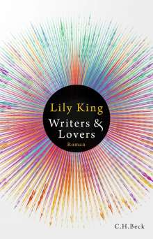 Lily King: Writers & Lovers, Buch