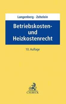 Hans Langenberg: Betriebskosten- und Heizkostenrecht, Buch