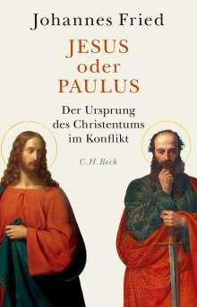 Johannes Fried: Jesus oder Paulus, Buch