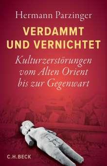 Hermann Parzinger: Verdammt und vernichtet, Buch
