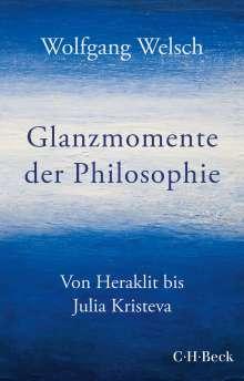 Wolfgang Welsch: Glanzmomente der Philosophie, Buch