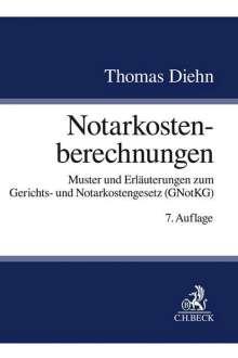 Thomas Diehn: Notarkostenberechnungen, Buch