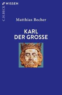 Matthias Becher: Karl der Große, Buch