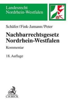 Heinrich Schäfer: Nachbarrechtsgesetz Nordrhein-Westfalen, Buch