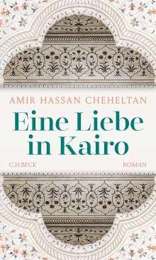Amir Hassan Cheheltan: Eine Liebe in Kairo, Buch