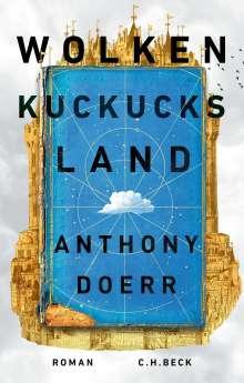 Anthony Doerr: Wolkenkuckucksland, Buch