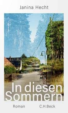 Janina Hecht: In diesen Sommern, Buch