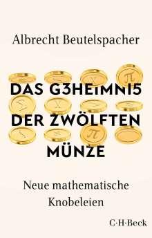 Albrecht Beutelspacher: Das Geheimnis der zwölften Münze, Buch