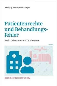 Hansjörg Haack: Patientenrechte und Behandlungsfehler, Buch