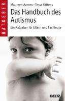 Maureen Aarons: Das Handbuch des Autismus, Buch