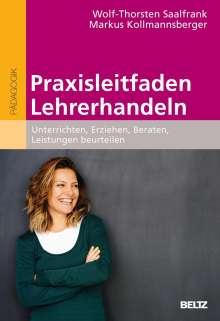 Wolf-Thorsten Saalfrank: Praxisleitfaden Lehrerhandeln, Buch