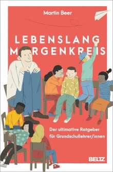 Martin Beer: Lebenslang Morgenkreis, Buch