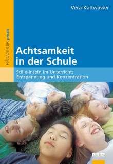 Vera Kaltwasser: Achtsamkeit in der Schule, Buch